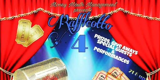 Money Mouth Mgmt presents Raffleotto 4