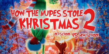 How the Nupes Stole Khristmas 2: Old School vs New School tickets