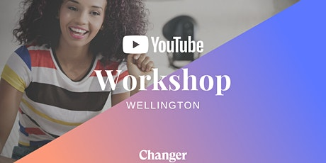 YouTube Workshop Wellington: How To Succeed and Make An Impact On YouTube tickets