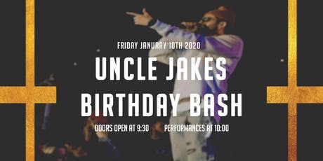 Uncle Jake's Birthday Bash tickets