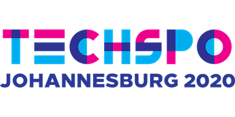 TECHSPO Johannesburg 2020 Technology Expo (Internet ~ Mobile ~ AdTech ~ MarTech ~ SaaS) tickets