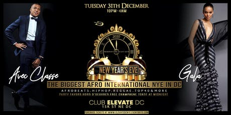""" AVEC CLASSE "" NEW YEAR'S EVE GALA  AT CLUB ELEVATE DC tickets"