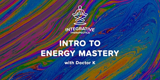 Introduction to Energy Mastery