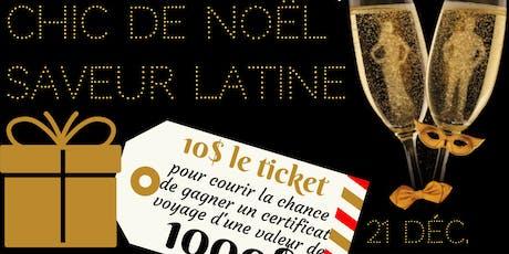 Chic de Noël saveur latine tickets