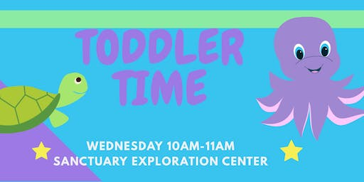 Toddler Time  at the Sanctuary Exploration Center