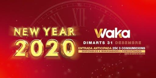 WAKA NEW YEAR 2020 - 31 DIC.