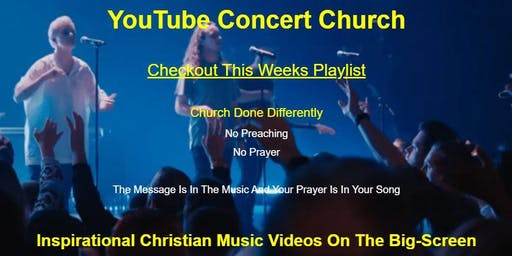 YouTube Concert Church - Church Done Differently