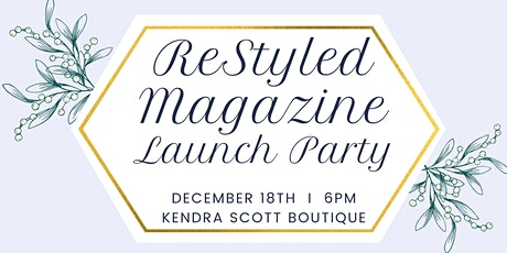 ReStyled Magazine Issue 3 Launch Party tickets