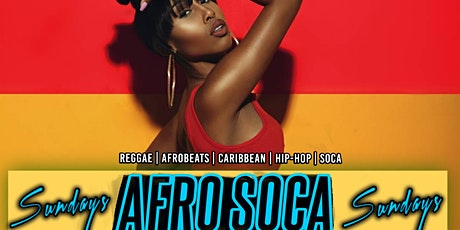 SUN: AFRO SOCA SUNDAYS! FREE ENTRY|$5 Rum Punch|$15 Hookah tickets