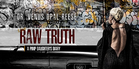 The Raw Truth™ A Pimp Daughter's Diary tickets