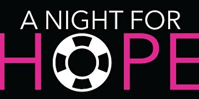 A Night for Hope Gala: Presenting Sponsor - Meg's Gift