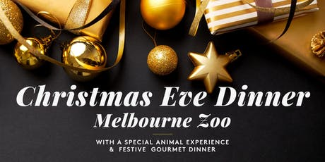 Christmas Eve Dinner at Melbourne Zoo tickets
