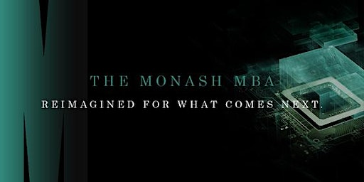 The Monash MBA Information Session