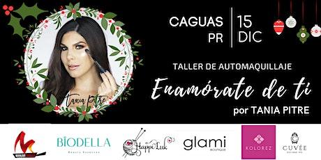 Taller de Automaquillaje ENAMORATE DE TI edición CHRISTMAS por Tania Pitre tickets