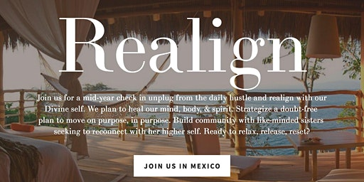 Realign Retreat hosted by BEE FREE Woman and WoV
