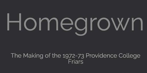 Homegrown: The Making of the 1972-73 Providence College Friars book signing