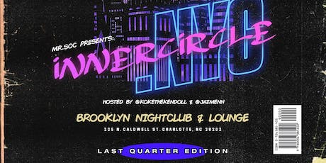 INNERCIRCLE.NYC: LAST QUARTER EDITION tickets