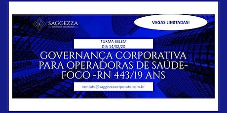 Governança Corporativa para Operadoras de Saúde - Foco RN 443/19 ANS ingressos