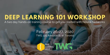 Deep Learning 101 Workshop (2-Day Training in AI and Neural Networks) tickets