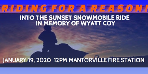 Riding for a Reason! Into the Sunset Snowmobile Ride in Memory of Wyatt Coy