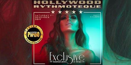 Hollywood Milano Sabato 7 Dicembre 2019 #Exclusive - ✆ 3332434799 biglietti