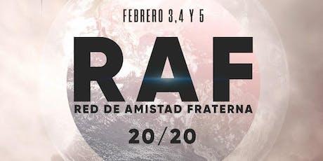 RAF 2020 (Red de Amistad Fraterna) entradas