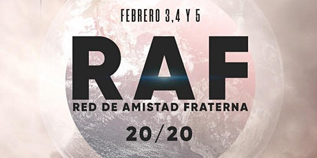 RAF 2020 (Red de Amistad Fraterna) tickets
