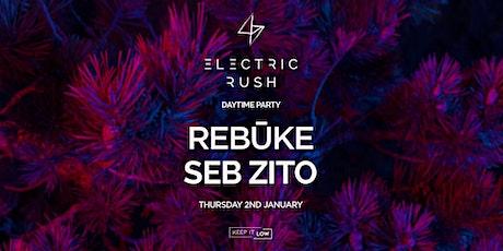 Electric Rush ft. Rebūke & Seb Zito tickets