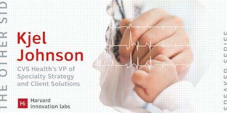 The Other Side Speaker Series: Kjel Johnson, CVS Health tickets