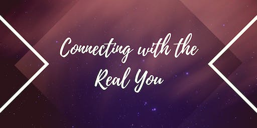 Connecting with the Real you
