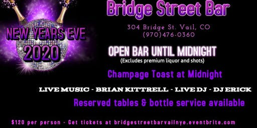 Bridge Street Bar in Vail, CO NYE 2020 Bash