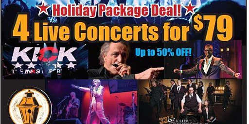 December -- 4 shows for $79 Special    - > $140+ Value!