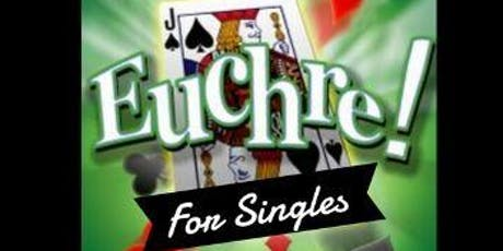 EUCHRE NIGHT FOR SINGLES tickets