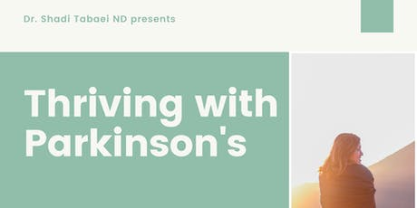 How to Thrive With Parkinsons tickets