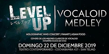 Level Up: Vocaloid Medley entradas