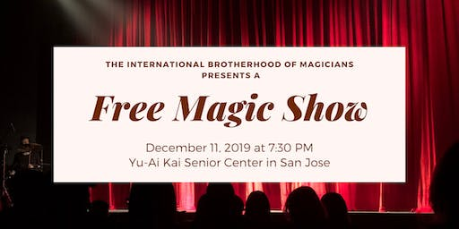 Free Magic Show presented by the International Brotherhood of Magicians