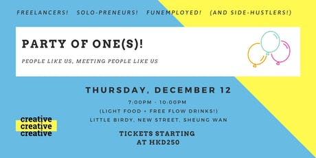 Party Of One(s) - For Freelancers, Solo-Preneurs and FUNemployed! tickets