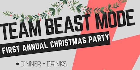 TEAM BEAST MODE CHRISTMAS PARTY tickets