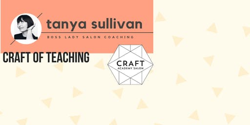 CRAFT OF TEACHING