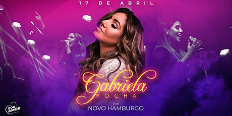 Por Amor - Gabriela Rocha em Novo Hamburgo tickets