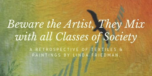 Art Show: Beware the Artist, They Mix with all Classes of Society