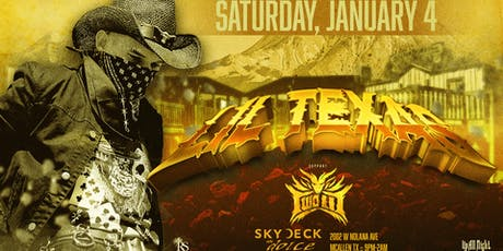 LIL TEXAS - SATURDAY, JAN. 4TH AT SKYDECK tickets