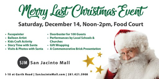 Merry Last Christmas Event at San Jacinto Mall