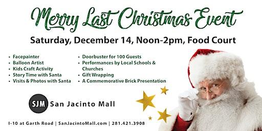 Merry Last Christmas Event at San Jacinto Mall