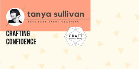 CRAFT OWNER & MANAGER SERIES - CRAFTING CONFIDENCE tickets