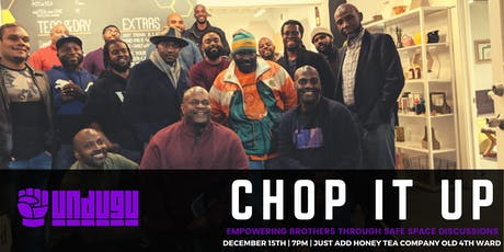 Undugu Chop It Up ATL - December Edition tickets