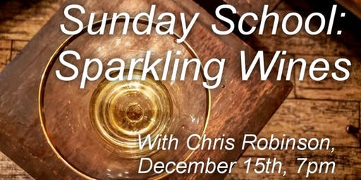 Sunday School: Sparkling Wine