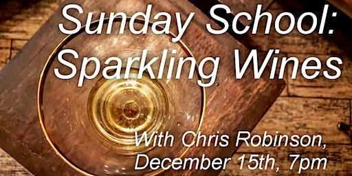 Sunday School: Sparkling Wine