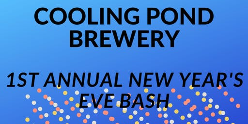 Cooling Pond Brewery's New Year's Eve Bash