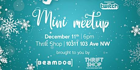 Edmonton Twitch Mini Meetup December 2019 tickets